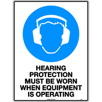 Signs Indicate That 'Hearing Protection Must be Worn when Equipment is Operating'